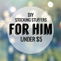 diy stocking stuffers under $5 for him