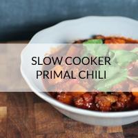 primal slow cooker chili
